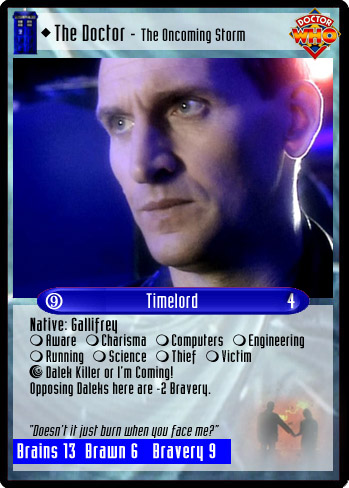 Unauthorized Dr. Who CCG - The Doctor (9) - The Oncoming Storm